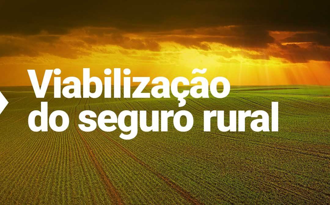 Tecnologia essencial para massificação do seguro rural