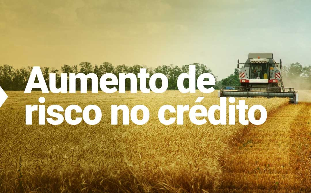 Desconfiança muda estrutura de financiamento do agronegócio