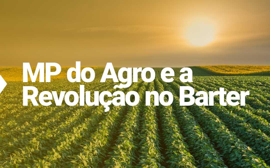 "Como a nova ""MP do Agro"" revoluciona o agronegócio brasileiro"