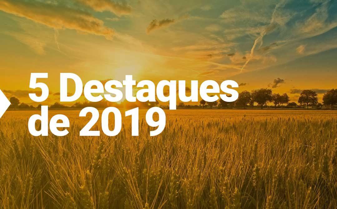 Principais temas do agronegócio em 2019