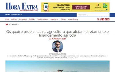 Hora Extra – Os quatro problemas na agricultura que afetam diretamente o financiamento agrícola