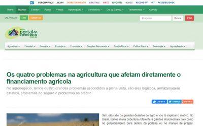 Portal do Agronegócio – Os quatro problemas na agricultura que afetam diretamente o financiamento agrícola