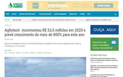 Conexão Agro – Agfintech movimentou R$ 53,5 milhões em 2020 e prevê crescimento de mais de 800% para este ano