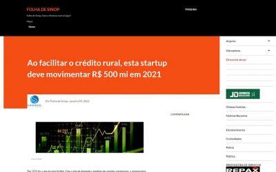 Folha de Sinop – Ao facilitar o crédito rural, esta startup deve movimentar R$ 500 mi em 2021