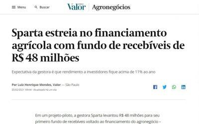 Valor Econômico – Sparta estreia no financiamento agrícola com fundo de recebíveis de R$ 48 milhões